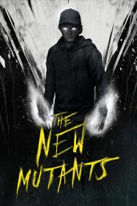 The New Mutants - 1 - Think Movies