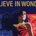 """Wonder Woman"": per l'80esimo anniversario al via la campagna ""Believe in Wonder"", e dal 12 marzo arriva in DVD, Blu-Ray, 4K e Steelbook 4K ""Wonder Woman 1984"""